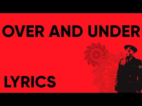 Egypt Central - Over And Under (Lyrics)
