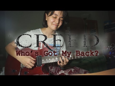 Creed - Who's Got My Back? (guitar cover)