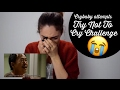 To Not To Cry Challenge