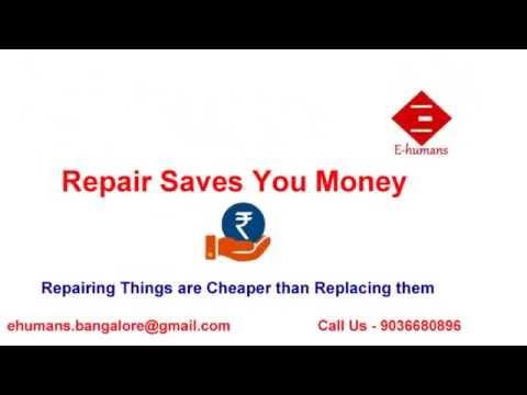 Home Appliance Repair Service Bangalore - E-humans ehumans.in 9036680896