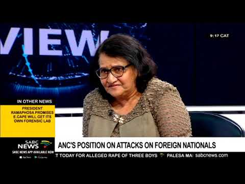 ANC's position on attacks on foreign nationals
