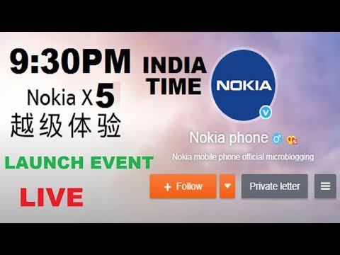 NOKIA X5 LAUNCH EVENT Live Stream  JULY 18th  11:30AM  IST