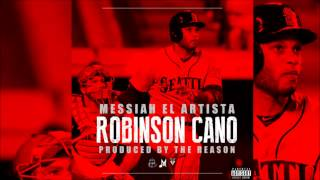 Robinson Cano Messiah Hip Hop 2015