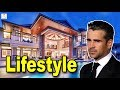Colin Farrell Income, Cars, Houses, Lifestyle, Net Worth and Biography - 2019 | Levevis
