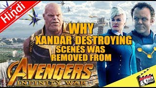 INFINITY WAR Why Xandar Destory Scenes Remove From Film [Explained In Hindi]