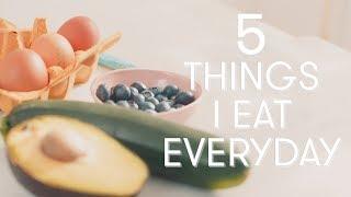 5 Foods I Eat Every Day | Madeleine Shaw