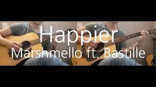 Marshmello Ft. Bastille Happier Guitar Cover.mp3