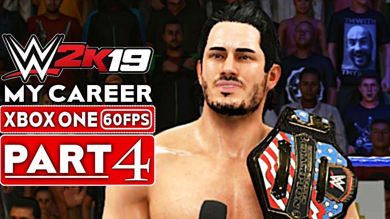 WWE 2K19 My Career Mode Gameplay Walkthrough Part 4 [1080p HD 60FPS Xbox One] - No Commentary