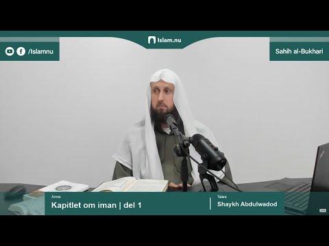 Sahih al-Bukhari | Kapitlet om iman | del 1/10