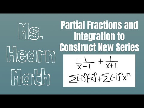 Construct Power Series for Functions Part 3 Use Known Power Series to Construct New Series