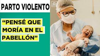 Reportaje | Violencia obstétrica: La huella que deja un parto traumático