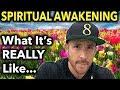 Spiritual Awakening: (What It's REALLY Like To Go Through One)