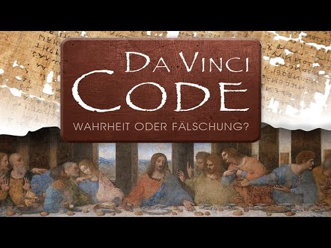 Da Vinci Code - Wahrheit oder Fälschung? - Dr. Martin Pröbstle