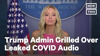 Reporters Grill White House Over Trump COVID-19 Audio | NowThis