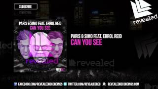 Paris & Simo feat. Errol Reid - Can You See (Preview)