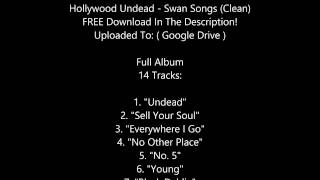 "Hollywood Undead - Swan Songs ( ""Clean"" FREE DOWNLOAD )"