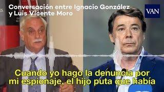 Conversación entre Ignacio González y Luis Vicente Moro