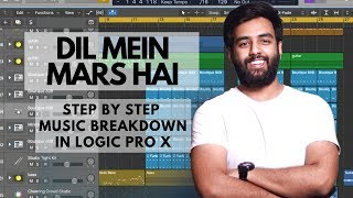 Dil Mein Mars | Music Breakdown | Making of Dil Mein Mars | Mission Mangal | Logic Pro X