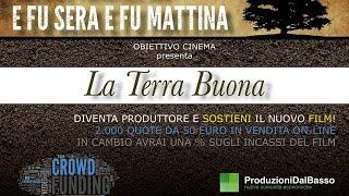 La Terra Buona - Raccolta Fondi Film
