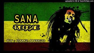Download lagu Ramz Antigo - Sana ( Reggae Version )