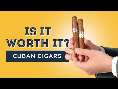Is It Worth It? Cuban Cigars