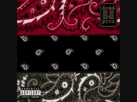 Dead Prez - Don't Forget Where U Goin'
