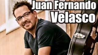 Juan Fernando Velasco   Exitos