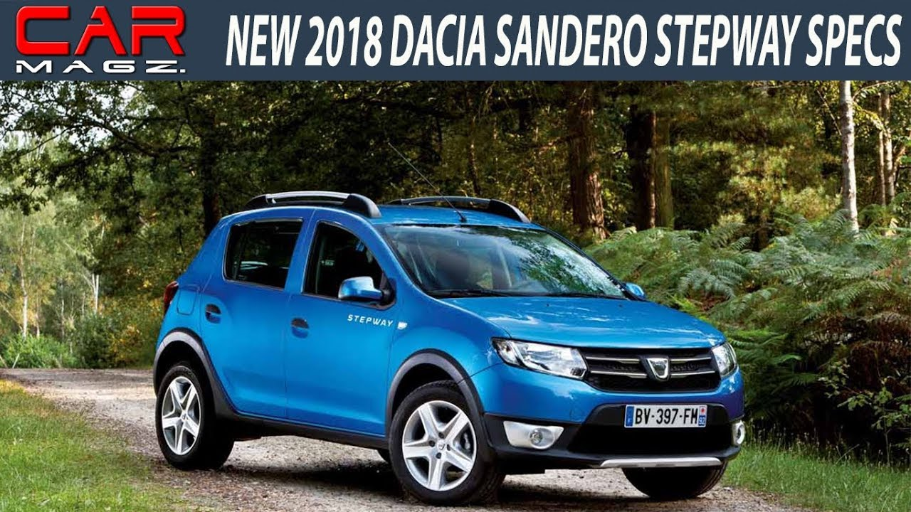 2018 dacia sandero stepway specs and review youtube. Black Bedroom Furniture Sets. Home Design Ideas