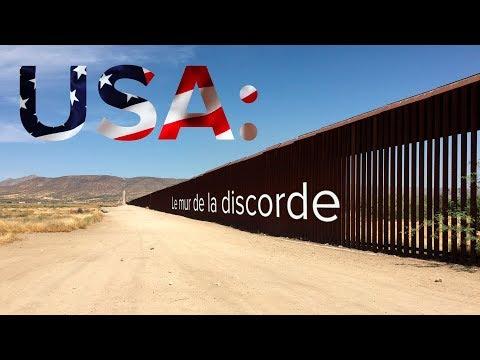USA : Le mur de la discorde