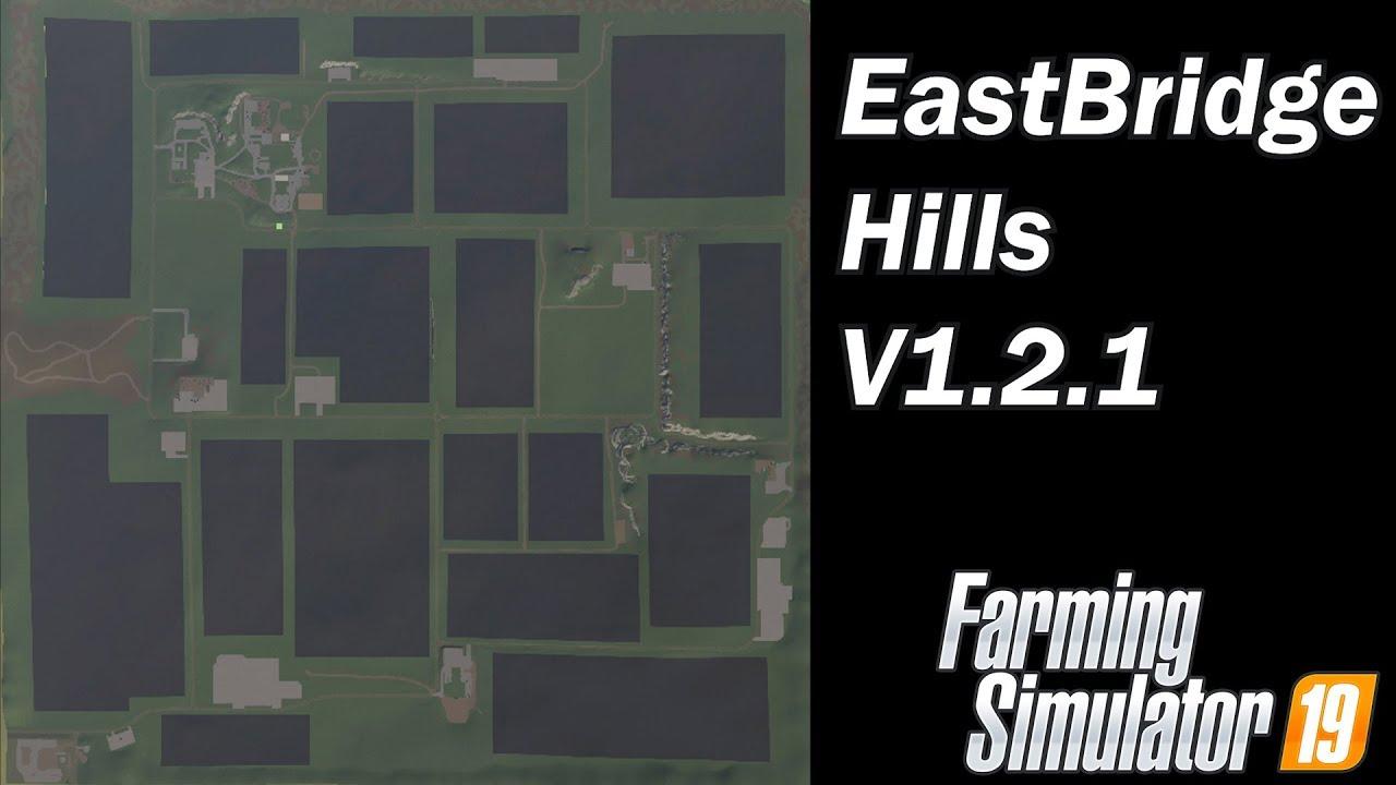 Farming Simulator 19 Map First Impression EastBridge Hills V1 2 1