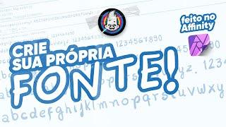 CRIE SUAS PRÓPRIAS FONTES!