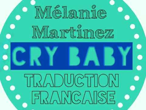 [Traduction Française] Cry Baby - Mélanie Martinez