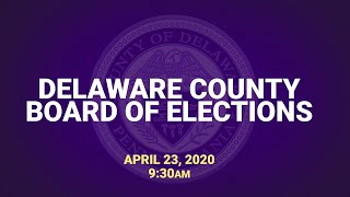 April 23, 2020 Delaware County Board of Elections