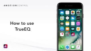 How to use MotionControl TrueEQ?