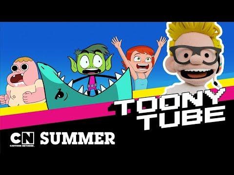 Toony Tube | Summer | Cartoon Network UK