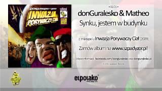 02. donGuralesko & Matheo - Synku, jestem w budynku
