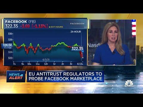 EU antitrust regulators to investigate Facebook Marketplace
