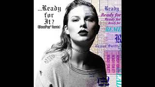 Baixar Taylor Swift - …Ready for It? (BloodPop® Remix) (Audio)