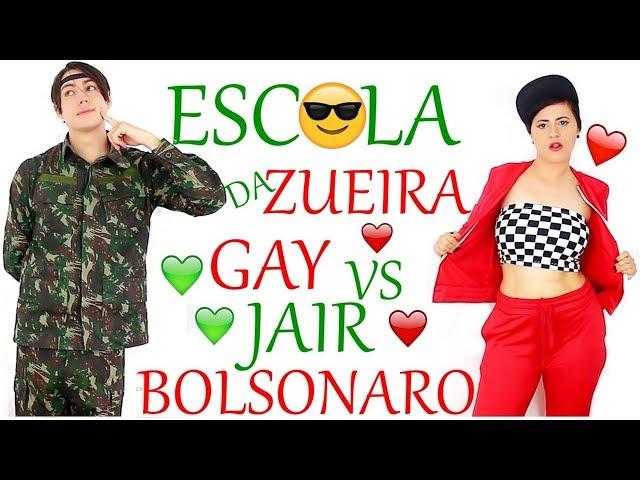 ESCOLA DA ZUEIRA 28 GAY VS JAIR BOLSONARO?