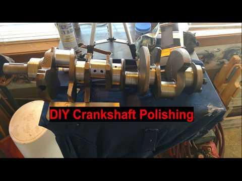 DIY Crankshaft Polishing