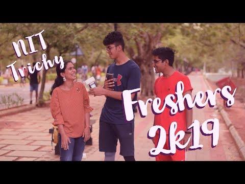 Fresher's 2k19 | NIT Trichy