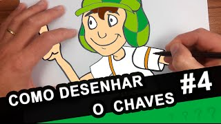 Como desenhar o Chaves - El Chavo - #4 - How to draw Chaves