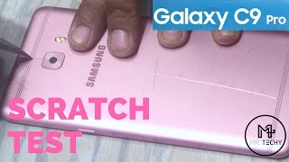 hindi samsung galaxy c9 pro scratch test   durability test
