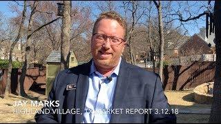 Monday Market Report: Highland Village, TX {3.12.18}
