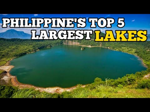 Top 5 Largest Lakes In The Philippines