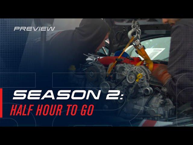 Season 2 Preview: Half Hour to Go