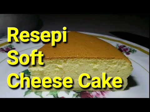 Resepi Soft Cheese Cake