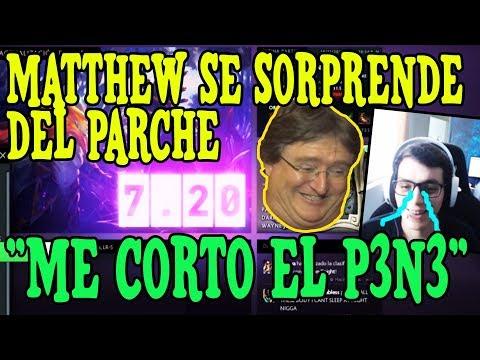"""MATTHEW SE SORPRENDE DEL PARCHE 7.20  """"ME CORTO EL P3N3"""""""