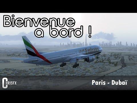 Flight Simulator X | Paris (LFPG) - Dubaï (OMDB) en PMDG B777-300ER Emirates ! FSX