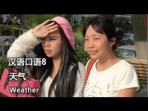Chinese spoken 8: Weather 天气